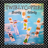 Twirlycopters! A gravity activity {science}
