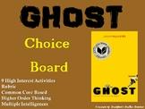 Ghost by Jason Reynolds Choice Board Novel Study Activitie