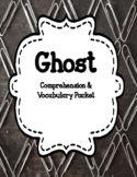 Ghost by Jason Reynolds - Comprehension and Vocabulary Uni