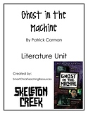 """""""Ghost in the Machine"""", by P. Carman, Literature Unit, 59 Total Pages!"""