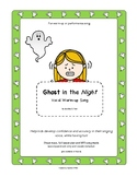 Ghost in the Night, vocal warm up, Halloween Song, K - 5,