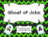 """Ghost of John"" - A traditional song with an Orff arrangement (4th/5th)"