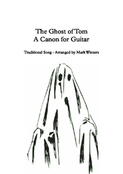 Ghost of Tom for Classical Guitar