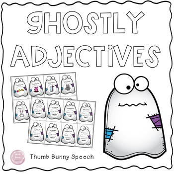 Ghostly Adjectives (Describing Words) - Labeling, Opposites & Word Searches