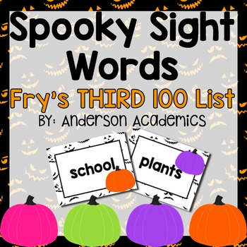 Spooky Sight Words - Fry's THIRD 100 Words