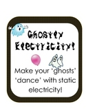 Ghostly Static Electricity! Halloween fun Scientific Method inquiry experiment