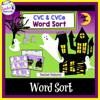 Halloween Ghosts Word Sorts (CVC and CVCe )