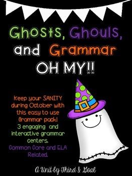 Ghosts, Ghouls, and Grammar!  OH MY!  3 Games to Teach Parts of Speech
