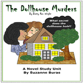 Mystery, Suspense, Ghosts!!  The Dollhouse Murders: A Novel Study Unit
