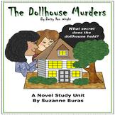 Mystery, Suspense, Ghosts!!  The Dollhouse Murders: A Novel Study Unit