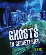 Ghosts in Cemeteries