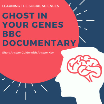 Ghosts in Your Genes - BBC Documentary Video Guide - Psychology or Biology