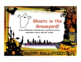 Ghosts in the Graveyard - Ratios, Equivalence, Rates!