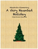 Ghostville Elementary: A Very Haunted Holiday comprehension questions