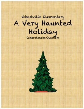 Ghostville Elementary: A Very Haunted Holiday comprehensio