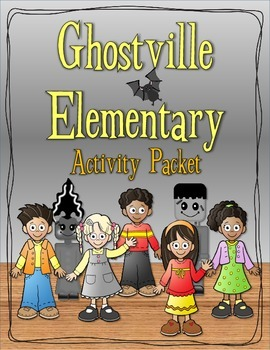 Ghostville Elementary Series Activity Packet