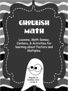 Factors, Multiples, Prime & Composite Numbers - Ghoulish Math