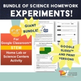 Giant Bundle of Science Homework Experiments Digital & Pri