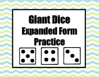 Giant Dice Expanded Form Practice Game