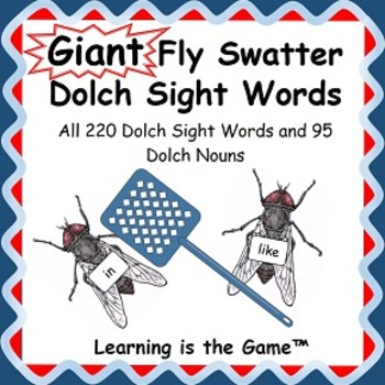 Giant Fly Swatter Dolch Site Words 220 Dolch site words 95