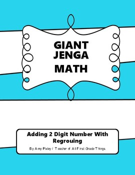 Giant Jenga Math Adding 2 Digit Numbers with Regrouping