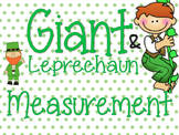 Giant/Leprechaun Measurement {Non-Standard Units}