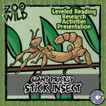 Giant Prickly Stick Insect - 15 Resources - Leveled Reading, Slides & Activities