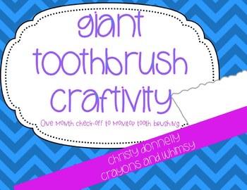 Giant Toothbrush Craftivity