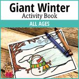 Giant Winter Activity Workbook - Coloring Book