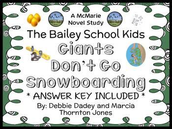 Giants Don't Go Snowboarding (Bailey School Kids) Novel Study / Comprehension