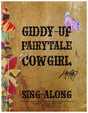 Giddy-Up Fairytale Cowgirl Sing-Along Video (Link)