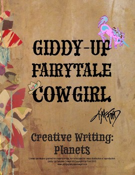Creative Writing, Planets: Giddy-Up Fairytale Cowgirl