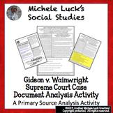 Gideon v Wainwright Supreme Court Case Document Analysis A