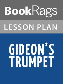 Gideon's Trumpet Lesson Plans