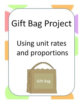 Gift Bag Project Using Proportions and Unit Rate