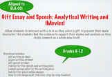Gift Essay and Speech (Analytical Writing and iMovies!)