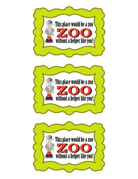 Gift Handout: This Place Would Be A Zoo Without You!