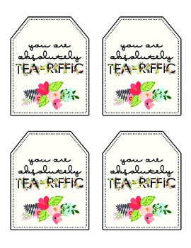 Gift Handout: You Are Tea-riffic