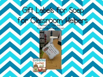 Gift Labels for Soap for Classroom Helpers