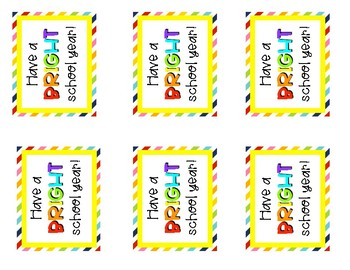 Gift Tags: Have a BRIGHT school year!