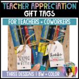 Teacher Appreciation Gift Tags [ PENS ]