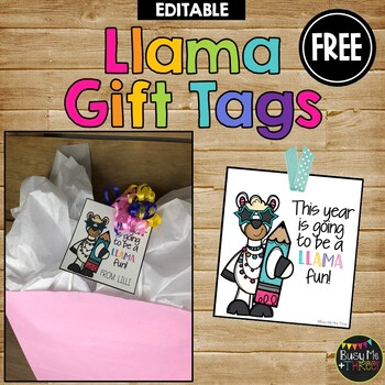 Gift Tags for Back to School LLAMA, Meet the Teacher, Students or Teachers