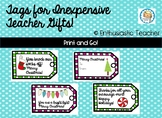 Gift Tags for Inexpensive Teacher Gifts