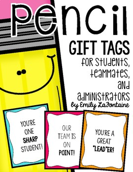 Gift Tags for Students, Teachers, and Administrators