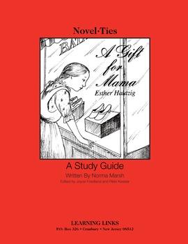 Gift for Mama - Novel-Ties Study Guide