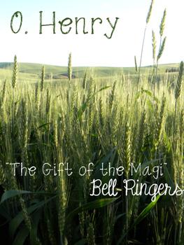 Gift of the Magi Bell Ringers O. Henry