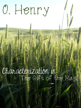 Gift of the Magi Characterization Lesson O. Henry