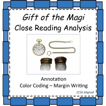 Gift of the Magi - Close Reading Analysis