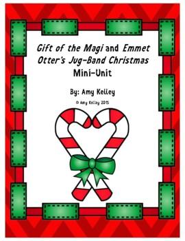 Gift of the Magi & Emmet Otter's Jug-Band Christmas Literacy Mini-Unit