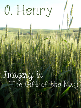 Gift of the Magi Imagery Lesson O. Henry